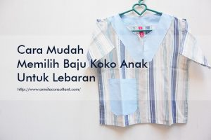 Cara Mudah Memilih Baju Koko Anak Untuk Lebaran